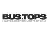 Bus.Tops - I had to climb up here just to say hello - Intro