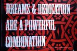 Dreams and dedication are a powerful combination