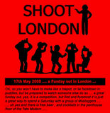 We'll be shooting, up in London ...
