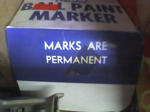 Marks are permanent