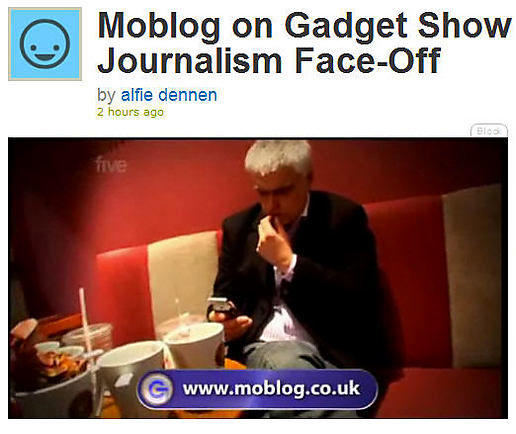 Moblog on Gadget Show last night