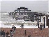 Brighton Pier collapsed.