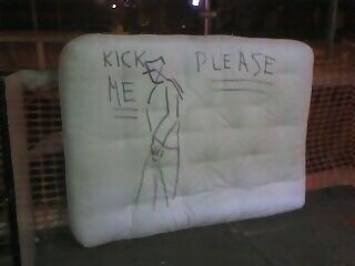 MonkeeSee says: Kick me please! (watched 5 passersby give a kick. All to the No No spot!) Greenpoint, Brooklyn on Franklin St.
