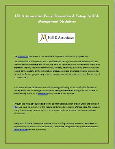 Hill & Associates Fraud Prevention & Integrity Risk Management Disclaimer