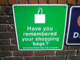 Be green. Remember your shopping bag.