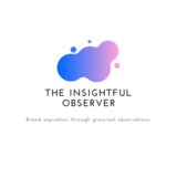 The Insightful Observer