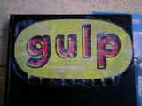 The Story of the Gulp.
