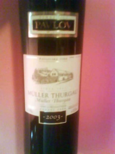 Muller Thurgau, Late Harvest 2003